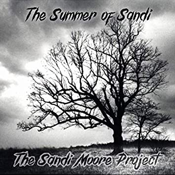 The Summer of Sandi