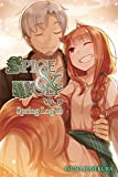 Spice and Wolf, Vol. 19 (light novel): Spring Log II (Spice and Wolf Vol 18 Light No)