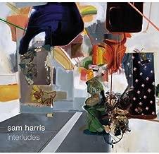 Sam Harris. Interludes by Sam Harris, Ben Van Gelder, Roman Filiu, Martin Nevin, Ross Gallagher, Craig Wei (2014-01-09?