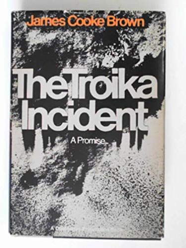The Troika incident;: A tetralogue in two parts (Doubleday projections books)