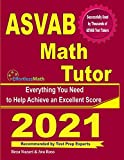 ASVAB Math Tutor: Everything You Need to Help Achieve an Excellent Score