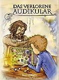 Das verlorene Audikular: Eine spannende Adventsgeschichte in 24 Kapiteln mit Illustrationen zum Vorlesen und Miträtseln: Eine Adventsgeschichte in 24 ... Illustrationen zum Vorlesen und Miträtseln