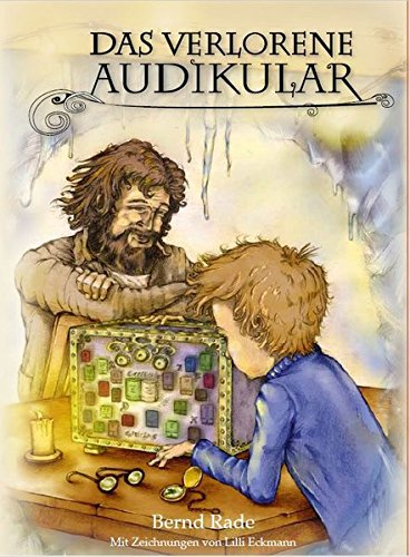 Das verlorene Audikular: Eine spannende Adventsgeschichte in 24 Kapiteln mit Illustrationen zum Vorlesen und Miträtseln