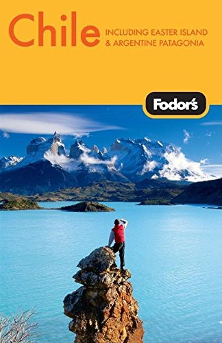 Fodor's Chile, 3rd Edition (Travel Guide)