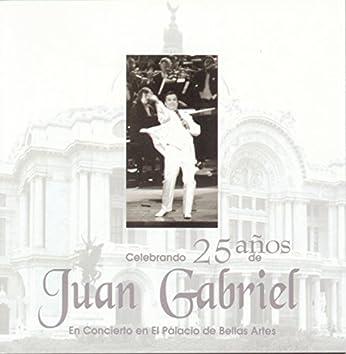 Celebrando 25 Años De Juan Gabriel En El Palacio De Bellas Artes