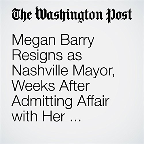 Megan Barry Resigns as Nashville Mayor, Weeks After Admitting Affair with Her Security Chief copertina