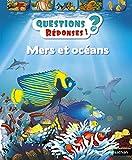 Mers et océans - Questions/Réponses - doc dès 7 ans (06)