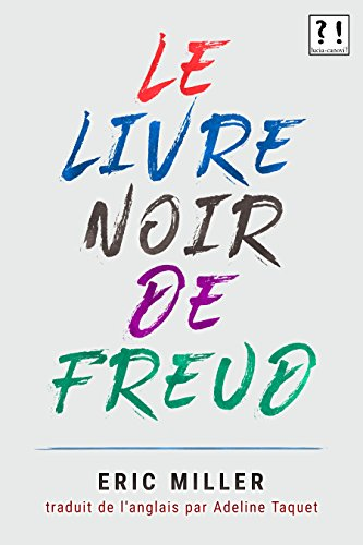 Le Livre Noir De Freud French Edition Kindle Edition By Miller Eric Canovi Lucia Canovi Lucia Taquet Adeline Health Fitness Dieting Kindle Ebooks