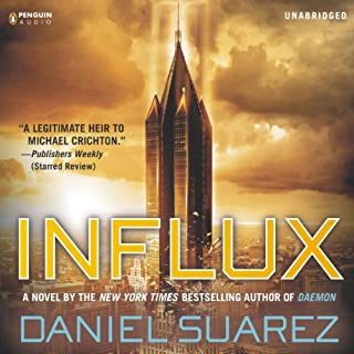 Influx                   By:                                                                                                                                 Daniel Suarez                               Narrated by:                                                                                                                                 Jeff Gurner                      Length: 13 hrs and 46 mins     7,495 ratings     Overall 4.4