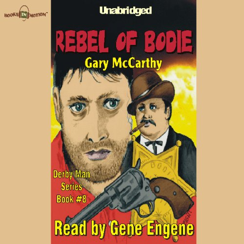 The Rebel of Bodie audiobook cover art
