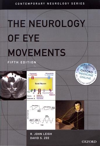 The Neurology of Eye Movements (Contemporary Neurology Series, Band 90)