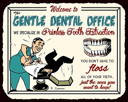 IUOU Gentle Dentist Office Tooth Extraction Vintage Metal Art Funny Dental Retro Metal Tin Sign 12X12 inches Square Metal Signs Vintage