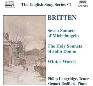 Britten: Seven Sonnets of Michelangelo; The Holy Sonnets of John Donne; Winter Words (2004-01-26)