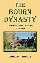 The Bourn Dynasty: The Empire Mine's Golden Era 1869-1929