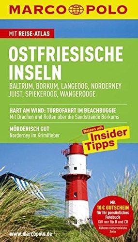 Image of MARCO POLO Reiseführer Ostfriesische Inseln, Baltrum, Borkum, Juist, Langeoog, Norderney, Spiekeroog, Wangerooge