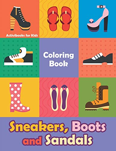 Sneakers, Boots and Sandals Coloring Book