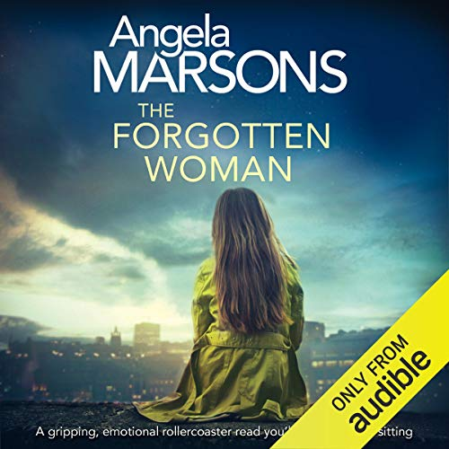 The Forgotten Woman     A Gripping, Emotional Rollercoaster You'll Devour in One Sitting              De :                                                                                                                                 Angela Marsons                               Lu par :                                                                                                                                 Alison Campbell                      Durée : 10 h     Pas de notations     Global 0,0