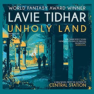 Unholy Land                   Written by:                                                                                                                                 Lavie Tidhar                               Narrated by:                                                                                                                                 Andrew Fallaize                      Length: 7 hrs and 57 mins     Not rated yet     Overall 0.0