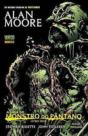A Saga do Monstro do Pântano - Volume 2 - Nova Edição