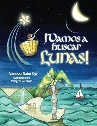 Vamos a buscar lunas (Spanish Edition)