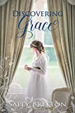 Discovering Grace: A Regency Romance (Inglewood Book 2)