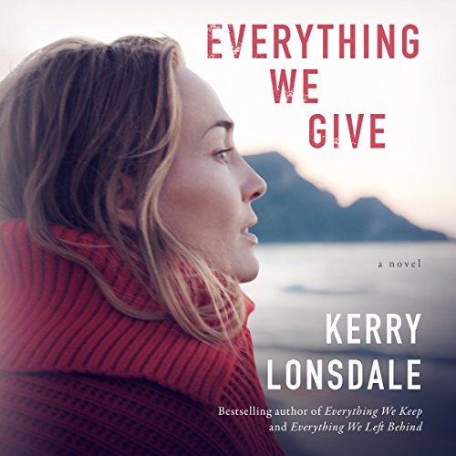Everything We Give audiobook cover art
