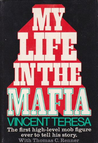 My Life in the Mafia: The First High-level Mob Figure Ever to Tell His Story