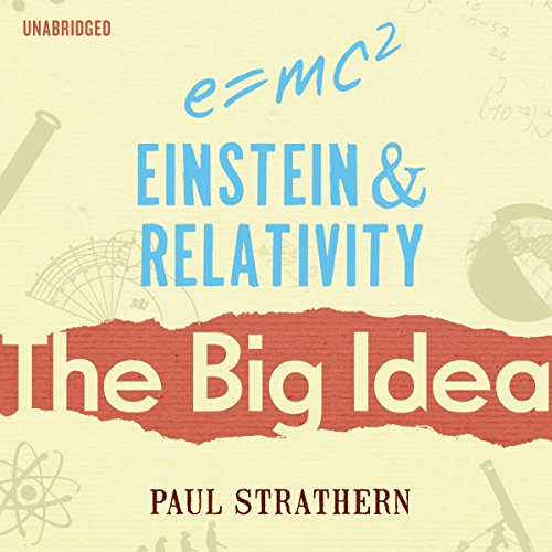 Einstein and Relativity: The Big Idea cover art