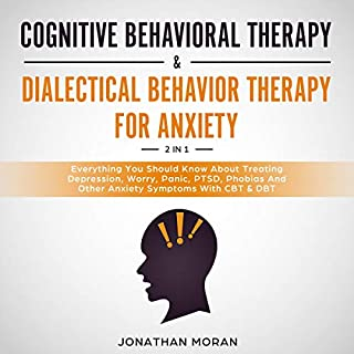 Cognitive Behavioral Therapy and Dialectical Behavior Therapy for Anxiety audiobook cover art