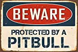 Kia Haop Beware Protected by A Pitbull Metall Fender