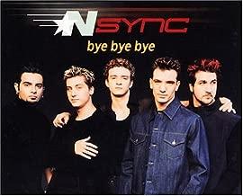 Bye Bye Bye / Could It Be You by 'N Sync