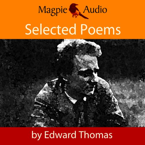 Edward Thomas: Selected Poems audiobook cover art