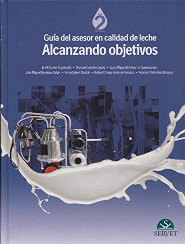 Guía del asesor en calidad de leche. Alcanzando objetivos - Libros de veterinaria - Editorial Servet