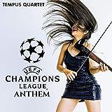 UEFA Champions League Anthem (Rock Version)
