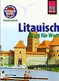 Litauisch - Wort für Wort: Kauderwelsch-Sprachführer von Reise Know-How