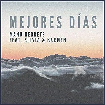 Mejores Días (feat. Silvia & Karmen)