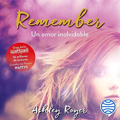 Diseño de la portada del título Remember. Un amor inolvidable
