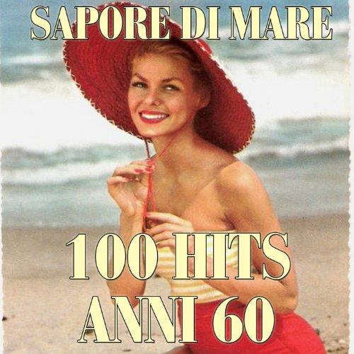 Sapore di mare (100 Hits anni 60)