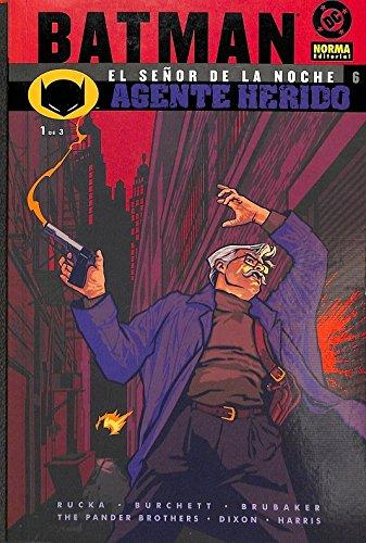 Batman : señor de la noche 6 agente herido