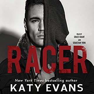 Racer                   By:                                                                                                                                 Katy Evans                               Narrated by:                                                                                                                                 Sebastian York,                                                                                        Grace Grant                      Length: 8 hrs and 22 mins     378 ratings     Overall 4.5