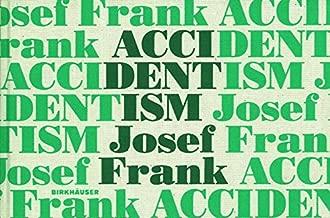 Accidentism: Josef Frank