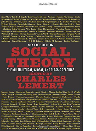 Social Theory: The Multicultural, Global, and Classic Readings