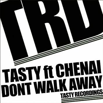 Dont Walk Away