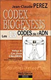 Codex Biogenesis - Les 13 codes de l'ADN