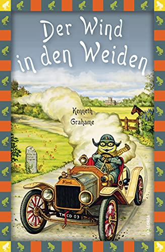 Kenneth Grahame, Der Wind in den Weiden (Anaconda Kinderbuchklassiker 6)
