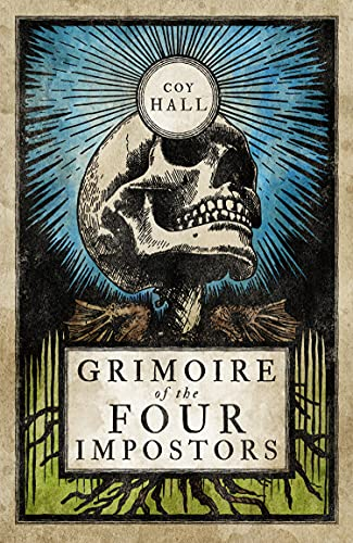 Grimoire of the Four Impostors by [Coy Hall]