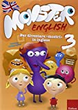 Monster english. Per diventare «mostri» in inglese. Con adesivi (Vol. 3)