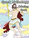 Greek Mythology Coloring Book:...