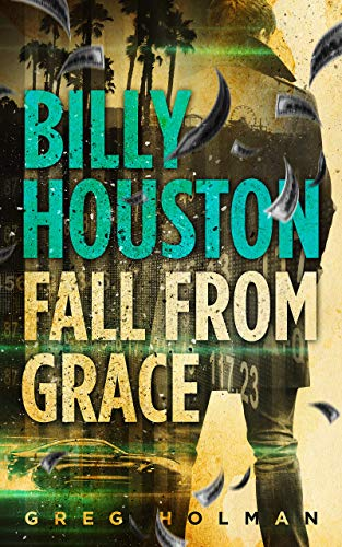 Billy Houston Fall From Grace by Greg Holman ebook deal