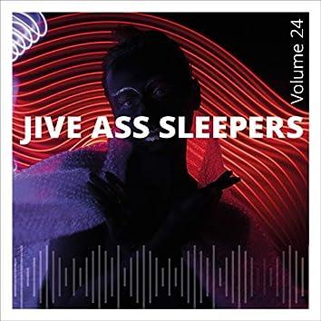 Jive Ass Sleepers, Vol. 24